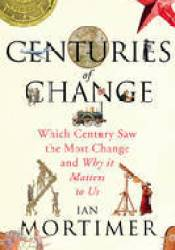Centuries of Change: Which Century Saw the Most Change and Why it Matters to Us Pdf Book
