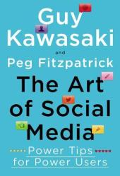 The Art of Social Media: Power Tips for Power Users Book Pdf