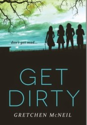 Get Dirty (Don't Get Mad, #2) Pdf Book