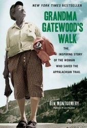 Grandma Gatewood's Walk: The Inspiring Story of the Woman Who Saved the Appalachian Trail Pdf Book