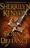Born of Defiance (The League, #7)