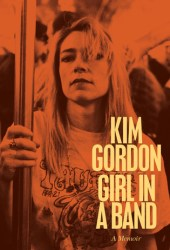 Girl in a Band Pdf Book