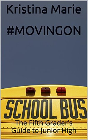 #MovingOn: The Fifth Grader's Guide to Junior High