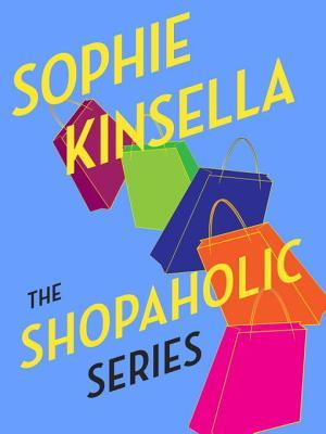 The Shopaholic Series 6-Book Bundle: Confessions of a Shopaholic, Shopaholic Takes Manhattan, Shopaholic Ties the Knot, Shopaholic & Sister, Shopaholic & Baby, Mini Shopaholic