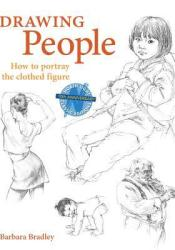 Drawing People: How to Portray the Clothed Figure Pdf Book