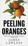 Peeling Oranges by James Lawless