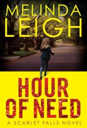 Hour of Need (Scarlet Falls, #1) Book Pdf