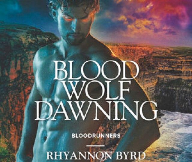 Blood Wolf Dawning Bloodrunners 7