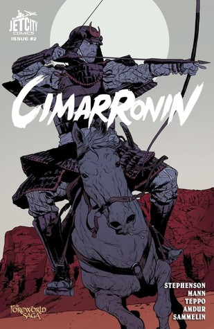 Cimarronin: A Samurai in New Spain #2