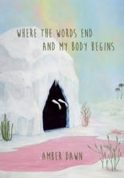 Where the words end and my body begins Pdf Book