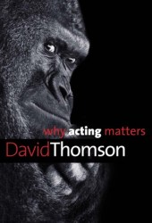 Why Acting Matters Book Pdf