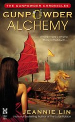 Gunpowder Alchemy (The Gunpowder Chronicles, #1)