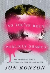 So You've Been Publicly Shamed Book Pdf