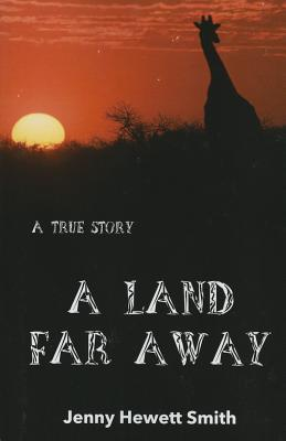 A Land Far Away