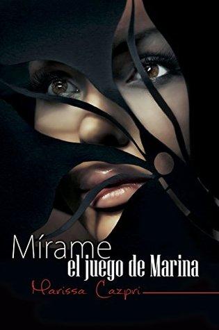 Mírame, el juego de Marina