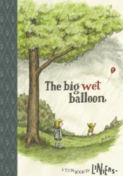 The Big Wet Balloon Pdf Book