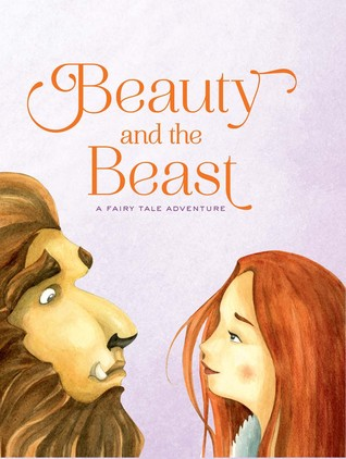 Beauty and the Beast: A Fairy Tale Adventure