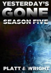 Yesterday's Gone: Season Five (Episodes 25-30) Pdf Book