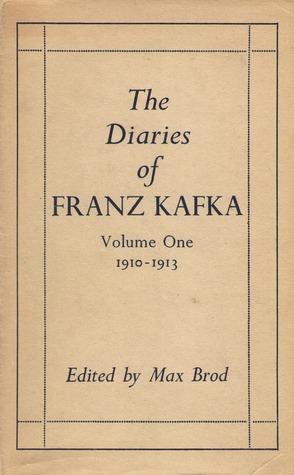 The Diaries of Franz Kafka: 1910-1913