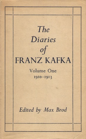 The Diaries of Franz Kafka: 1910-1913