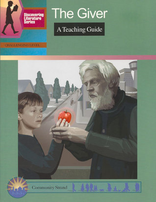 The Giver: A Teaching Guide