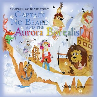 Captain No Beard and the Aurora Borealis (Captain No Beard, #7)