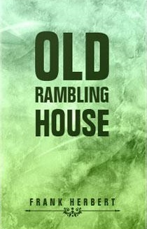 Old Rambling House