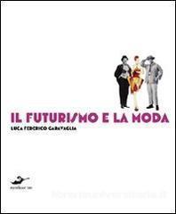 Il futurismo e la moda