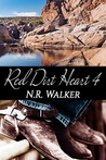 Red Dirt Heart 4 by N.R. Walker