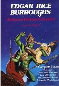 Edgar Rice Burroughs Science Fiction Classics (Barsoom #4-6)(Pellucidar #2-3)