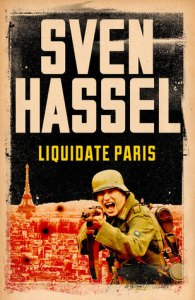 Liquidate Paris by Sven Hassel 1058612