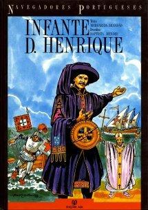 Infante D. Henrique (Navegadores Portugueses, #2)