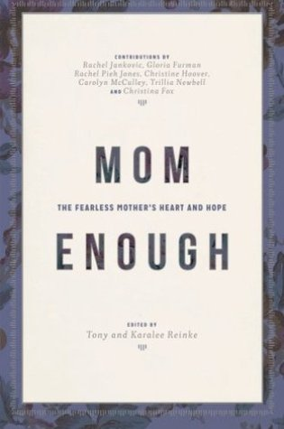 Mom Enough: The Fearless Mother's Heart and Hope Book Pdf ePub