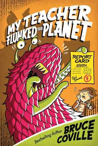 My Teacher Flunked the Planet (My Teacher Is an Alien, #4)