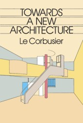 Towards a New Architecture Pdf Book