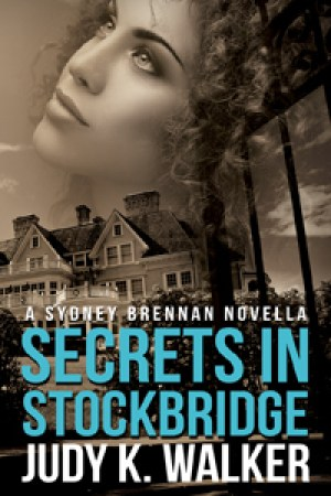 Secrets in Stockbridge (Sydney Brennan, #2)