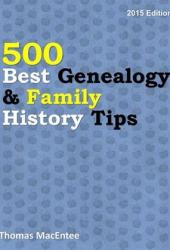 500 Best Genealogy & Family History Tips Pdf Book
