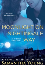 Moonlight on Nightingale Way (On Dublin Street, #6) Pdf Book