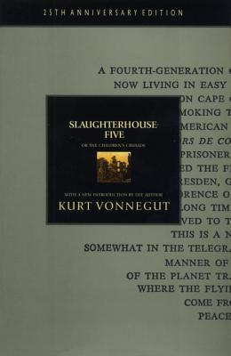 Slaughterhouse-Five, or The Children's Crusade
