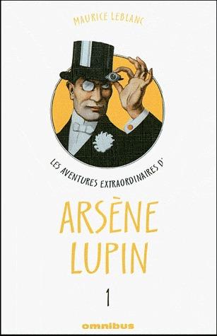 Les Aventures extraordinaires d'Arsène Lupin, Tome 1
