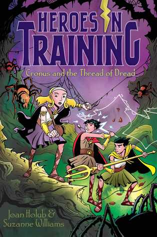 Cronus and the Threads of Dread (Heroes in Training, #8)