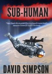 Sub-Human (Post-Human, #1) Pdf Book