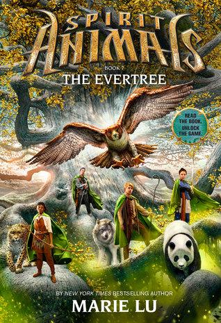 The Evertree (Spirit Animals, #7)