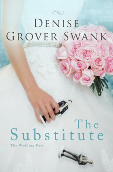 The Substitute (The Wedding Pact, #1)-Denise Grover Swank