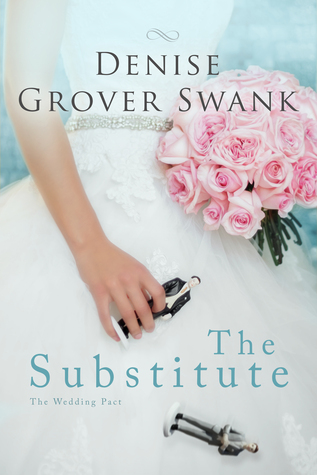 The Substitute (The Wedding Pact, #1)
