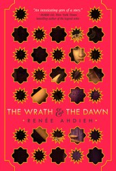 The Wrath and the Dawn (The Wrath and the Dawn, #1) Pdf Book
