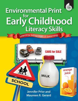 Environmental Print for Early Childhood Literacy Skills: Literacy, Language, & Learning