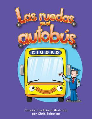 Las Ruedas En El Autobus (the Wheels on the Bus) (Spanish Version) (La Transportacion