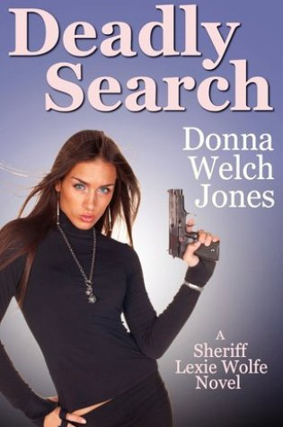 Deadly Search (Sheriff Lexie Wolfe, #2) Book Pdf ePub