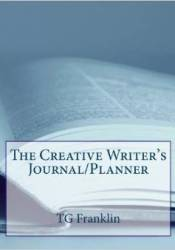 The Creative Writer's Planner/Journal Pdf Book